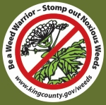 Be a Weed Warrior - Stomp out Noxious Weeds www.kingcounty.gov/weeds
