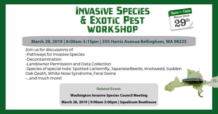 Invasive Species & Exotic Pest Workshop March 29, 2019 in Bellingham, WA